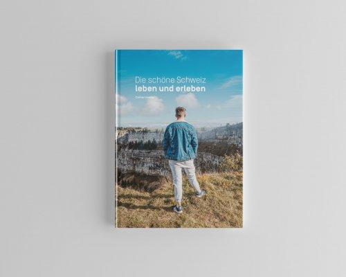 Buch: Die schöne Schweiz – leben und erleben